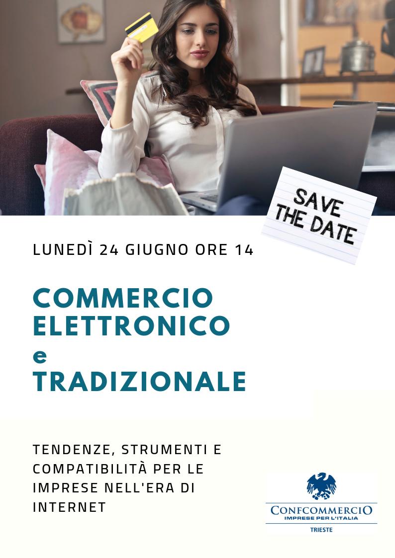 Commercio Elettronico e Tradizionale - 24 giugno h 14 - via Mazzini 22